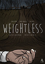 Фильм «Weightless» (2018)