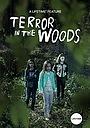 Фильм «Ужас в лесу» (2018)
