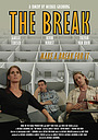 Фільм «The Break» (2018)