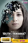 Серіал «Truth or Tamanna?» (2018)