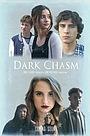 Фильм «Dark Chasm» (2018)