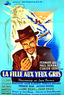 Фільм «La fille aux yeux gris» (1945)