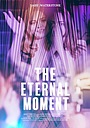 Фильм «The Eternal Moment» (2018)