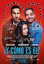 Фільм «Y cómo es él?» (2020)