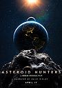 Фільм «Мисливці за астероїдами» (2020)