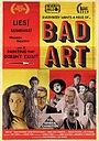 Фільм «Bad Art» (2019)