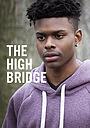 Фильм «The High Bridge» (2019)