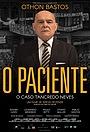 Фильм «O Paciente: O Caso Tancredo Neves» (2018)