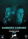 Фильм «Darkest Corner» (2019)