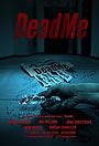 Фільм «DeadMe» (2019)