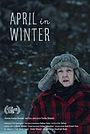 Фильм «April in Winter» (2018)