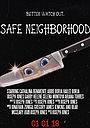 Фильм «Safe Neighborhood» (2018)