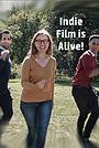 Серіал «Indie Film is Alive!» (2018)