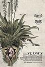Фільм «The Slows» (2018)