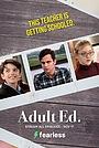 Сериал «Adult Ed.» (2019)