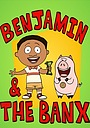 Мультфильм «Benjamin & the Banx»