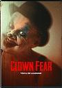 Фільм «Боязнь клоунов» (2020)