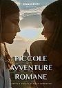 Фільм «Piccole avventure romane» (2018)