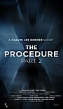 Фільм «The Procedure 2» (2019)