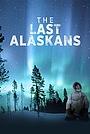 Сериал «Последние жители Аляски» (2015 – ...)