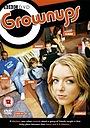 Серіал «Grownups» (2006 – 2009)