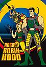 Серіал «Rocket Robin Hood» (1966 – 1969)