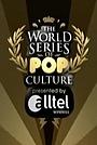 Сериал «World Series of Pop Culture» (2006 – 2007)