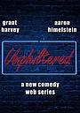 Сериал «Unphiltered» (2018 – ...)