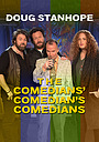 Фильм «Doug Stanhope: The Comedians' Comedian's Comedians» (2017)