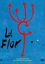 Фильм «La Flor: Segunda Parte» (2018)