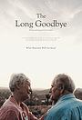Фильм «The Long Goodbye» (2019)