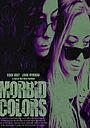 Фільм «Morbid Colors»