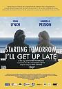 Фільм «Starting tomorrow, I'll get up late»