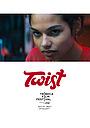 Фільм «Twist» (2019)