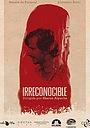 Фільм «Irreconocible» (2020)