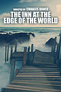 Фільм «The Inn at the Edge of the World»
