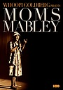 Фильм «Moms Mabley: I Got Somethin' to Tell You» (2013)