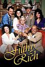 Серіал «Filthy Rich» (1982 – 1983)