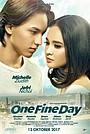 Фільм «One Fine Day» (2017)