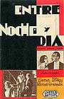 Фильм «Entre noche y día» (1932)