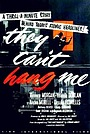 Фільм «They Can't Hang Me» (1955)
