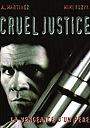 Фільм «Жестокое правосудие» (1999)