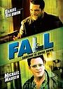 Фильм «Fall» (2001)