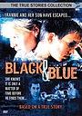 Фильм «Черное и синее» (1999)