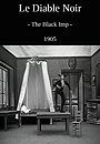 Фільм «Черный бес» (1905)