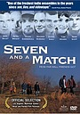 Фільм «Seven and a Match» (2001)