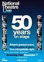 Фильм «National Theatre Live: 50 Years on Stage» (2013)