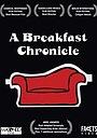 Фільм «Хроника завтрака» (2000)