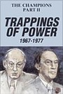 Фильм «The Champions, Part 2: Trappings of Power» (1986)