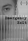 Фільм «Emergency Exit» (2018)